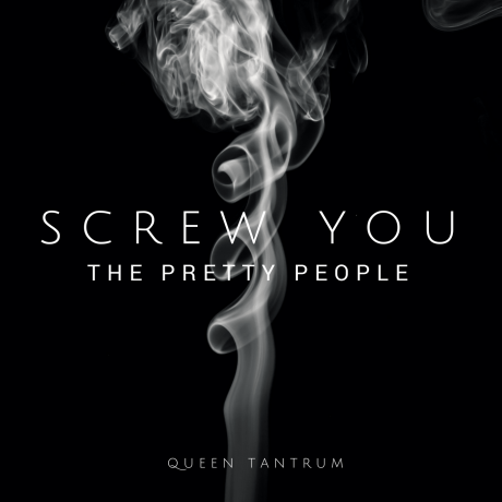 Screw You (The Pretty People)